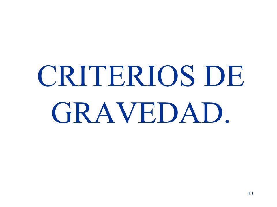 13 CRITERIOS DE GRAVEDAD.