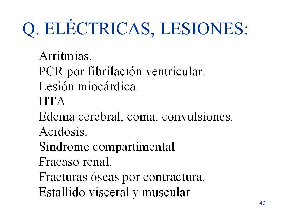 40 Q. ELÉCTRICAS, LESIONES: