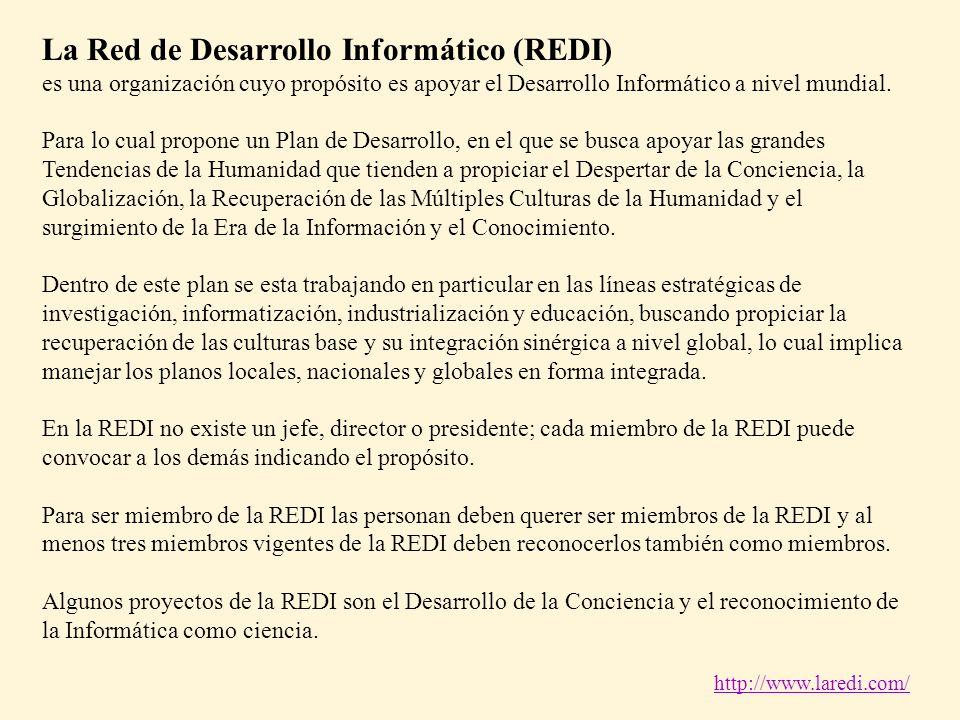 La Red de Desarrollo Informático (REDI) es una organización cuyo propósito es apoyar el Desarrollo Informático a nivel mundial. Para lo cual propone u