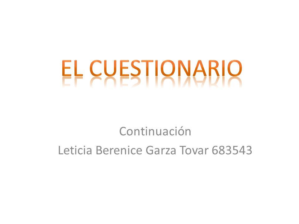 Continuación Leticia Berenice Garza Tovar 683543