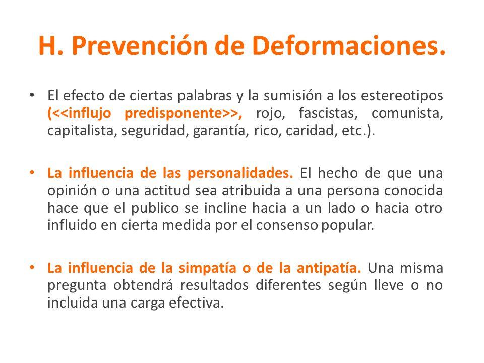 H. Prevención de Deformaciones. El efecto de ciertas palabras y la sumisión a los estereotipos ( >, rojo, fascistas, comunista, capitalista, seguridad