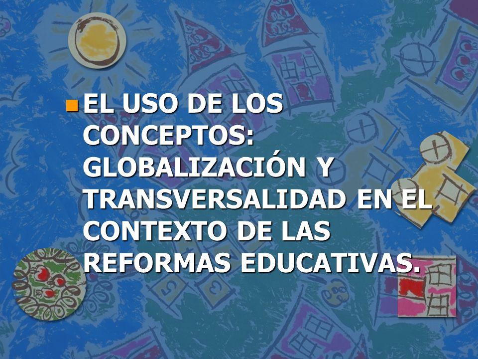 LA GLOBALIZACIÓN n Una de las tendencias históricas particularmente señaladas en la Era moderna es el movimiento hacia la globalización.