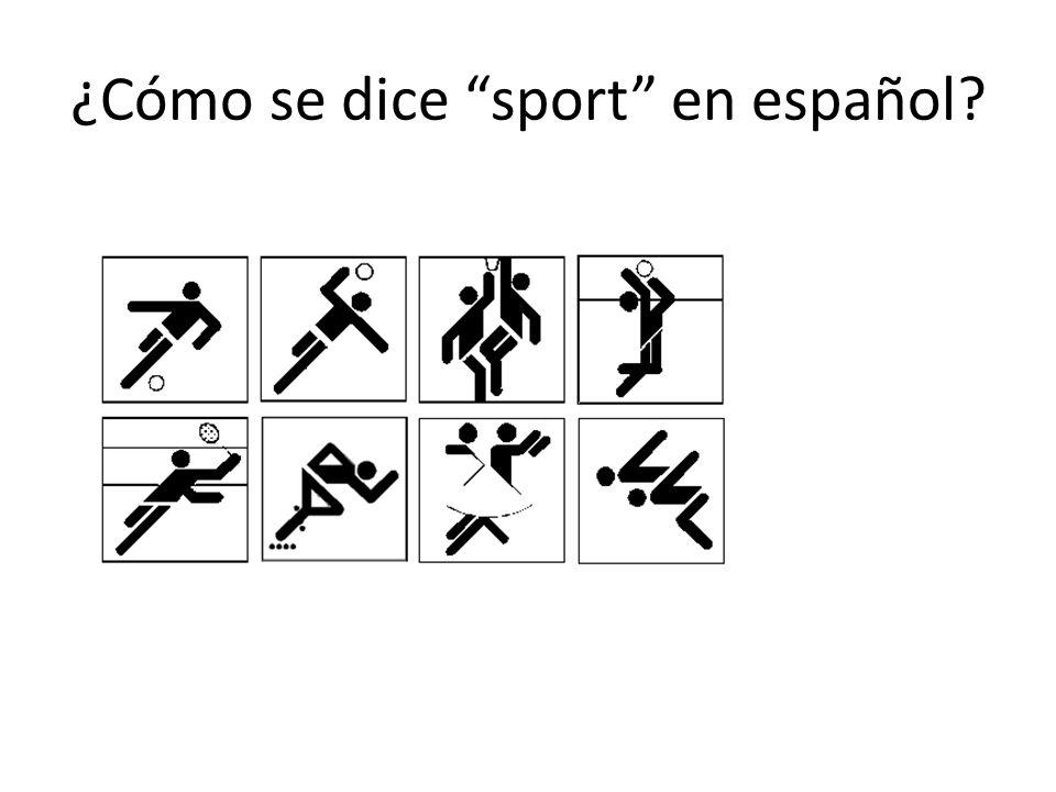 ¿Cómo se dice sport en español