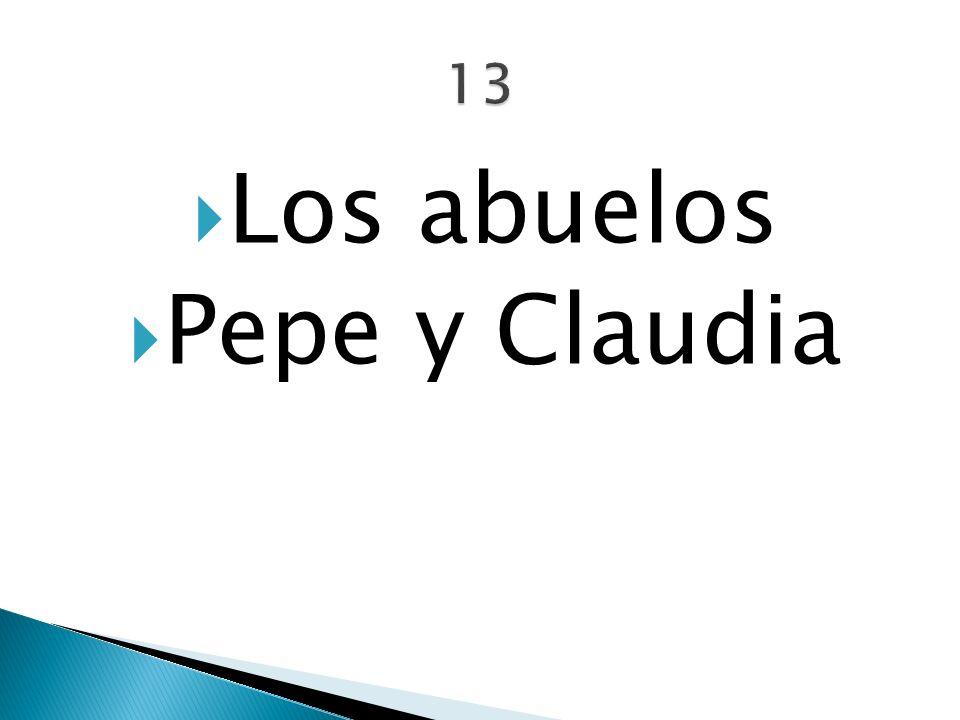 Los abuelos Pepe y Claudia