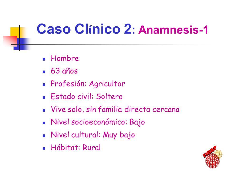 Antecedentes personales Dislipemia mixta DM2 (diagnóstico reciente, <1año) Urolitiasis Exfumador (5 años) Consumo elevado de alcohol (PRA) Obesidad EPOC Caso Cl í nico 2 : Anamnesis-2