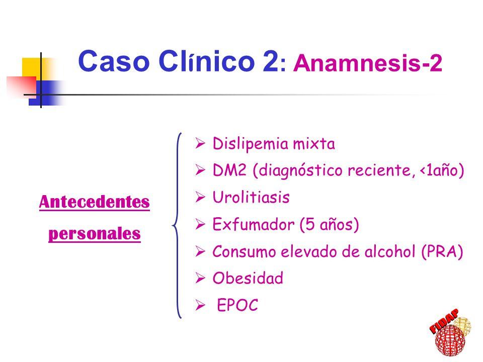 Caso Cl í nico 2 : Evoluci ó n -3 (2001) 74 años de edad: Cifras de PA: 124 /86 Glucemia: 194 mg/dl HbA 1c : 7.6% Triglicéridos: 273 mg/dl Colesterol total: 327 mg/dl c-LDL: 231 mg/dl c-HDL: 41 mg/dl Creatinina: 1.99 mg/dl Urea: 138 mg/dl Microalbuminuria: 44 mg/L