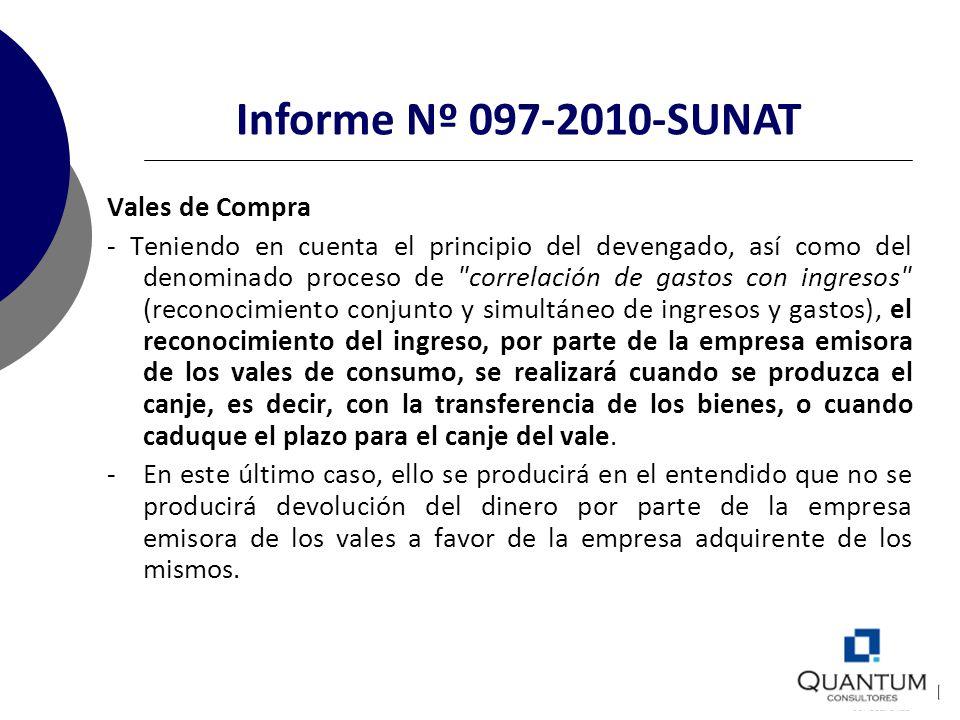 Informe Nº 097-2010-SUNAT Vales de Compra - Teniendo en cuenta el principio del devengado, así como del denominado proceso de