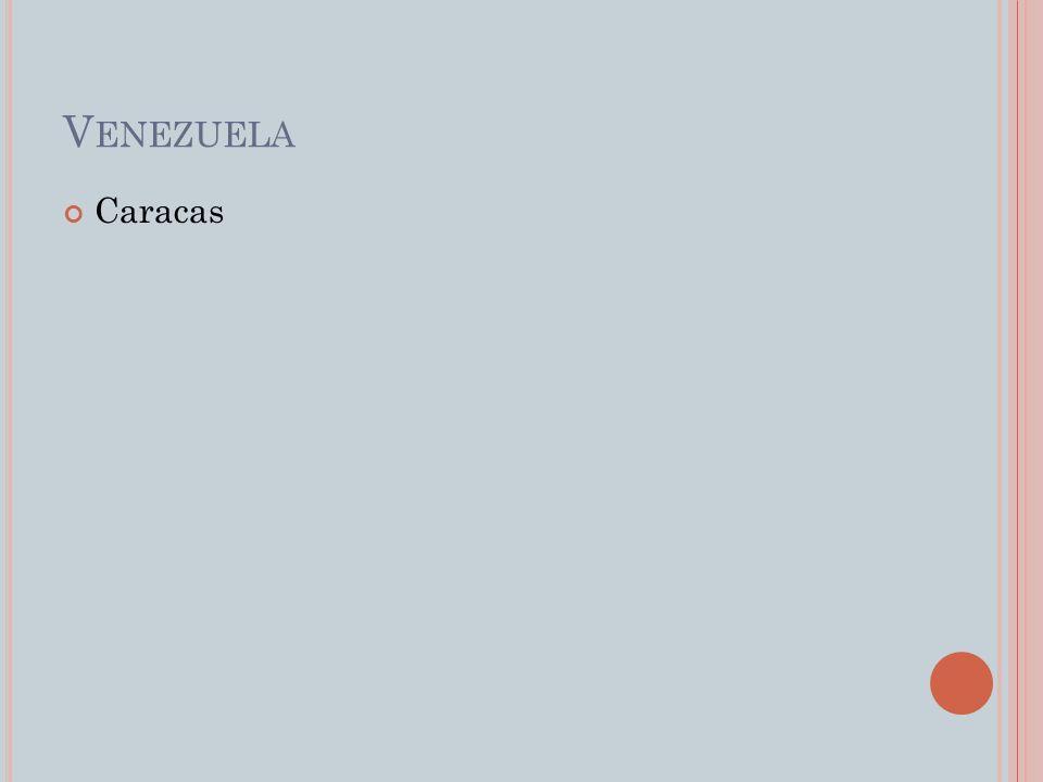 V ENEZUELA Caracas