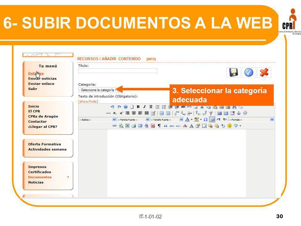 IT-1-01-02 30 3. Seleccionar la categoría adecuada 6- SUBIR DOCUMENTOS A LA WEB