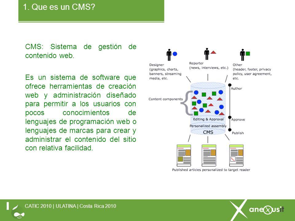 CMS: Sistema de gestión de contenido web.