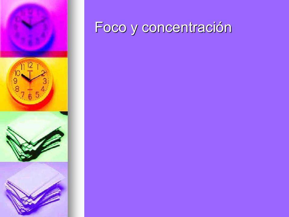 Foco y concentración