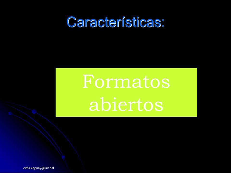 cinta.espuny@urv.cat Características: INFORMACI Formatos abiertos