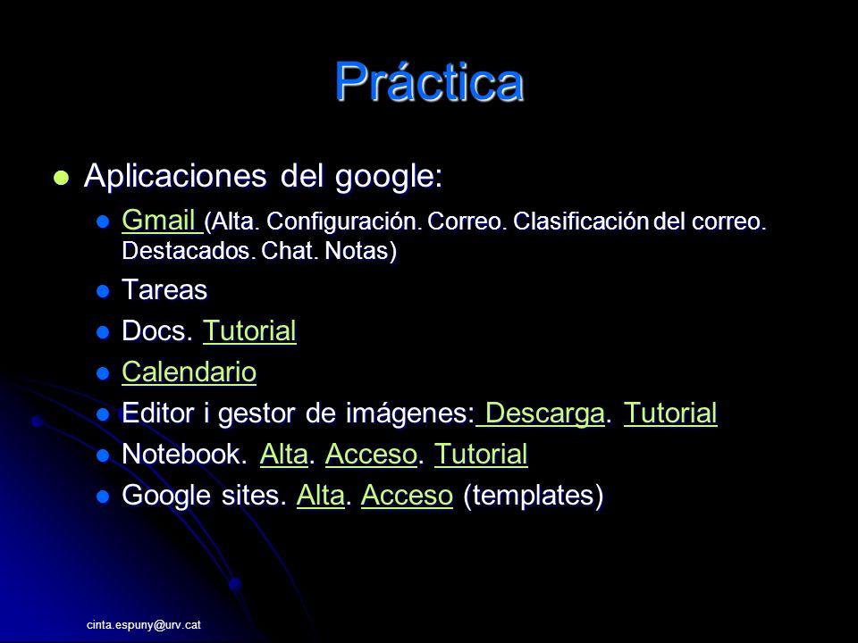 Práctica Aplicaciones del google: Aplicaciones del google: Gmail (Alta.