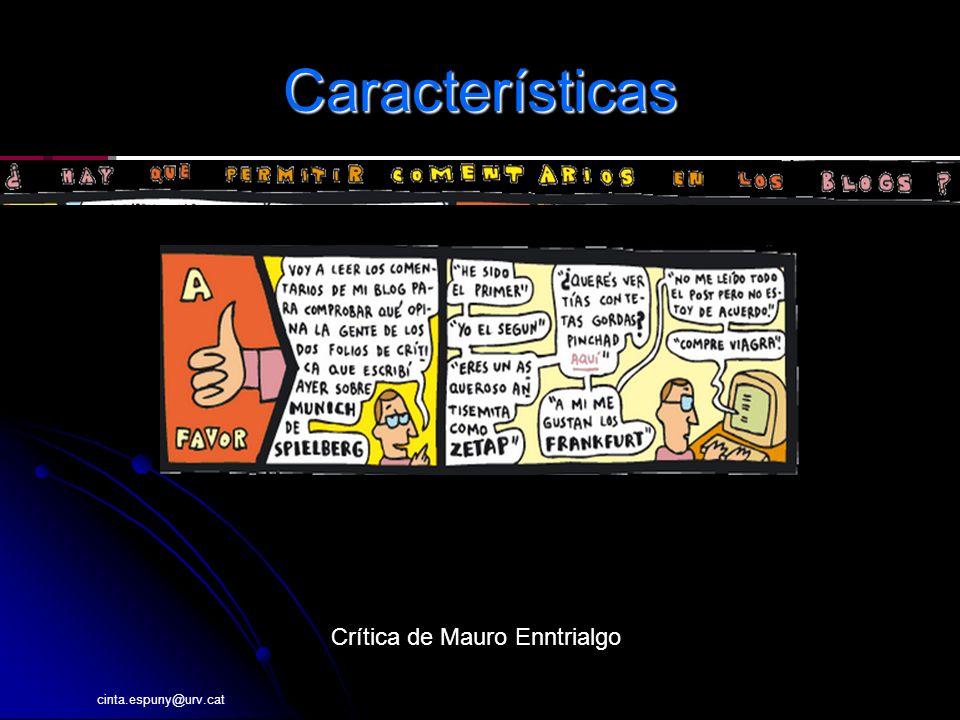 cinta.espuny@urv.cat Características Crítica de Mauro Enntrialgo