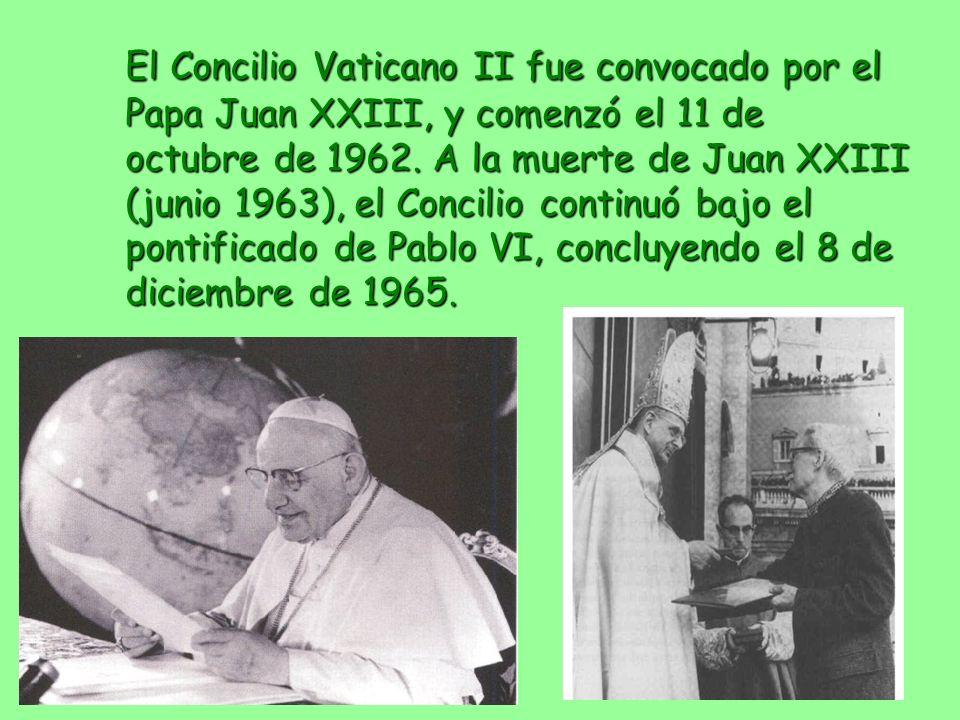 El Concilio Vaticano II fue convocado por el Papa Juan XXIII, y comenzó el 11 de octubre de 1962. A la muerte de Juan XXIII (junio 1963), el Concilio