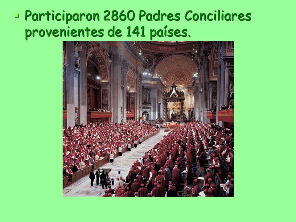 Participaron 2860 Padres Conciliares provenientes de 141 países. Participaron 2860 Padres Conciliares provenientes de 141 países.