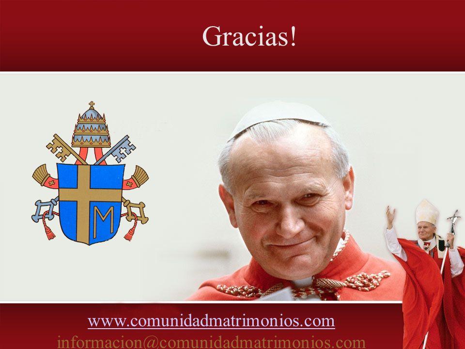 www.comunidadmatrimonios.com www.comunidadmatrimonios.com informacion@comunidadmatrimonios.com Gracias!