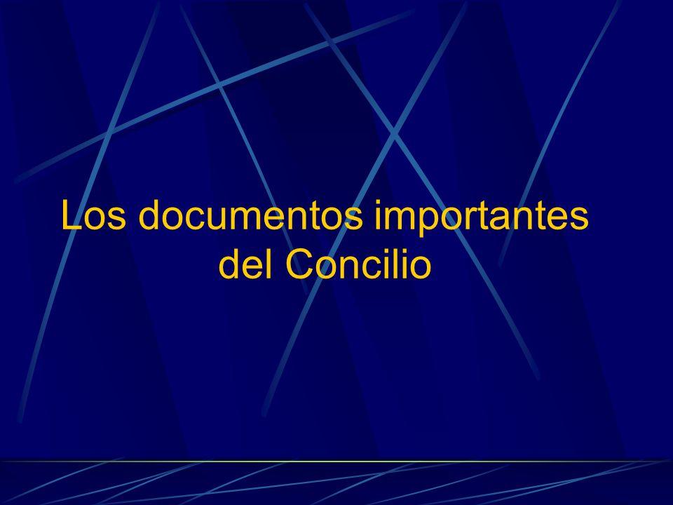 Los documentos importantes del Concilio