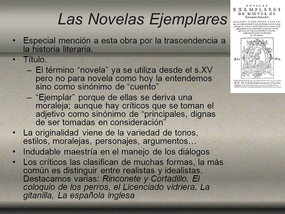 El Quijote: gestación y publicación partesEl Quijote aparece en dos partes: –la 1ª: El ingenioso hidalgo don Quijote de la Mancha de 1605 –la 2ª: El ingenioso caballero don Quijote de la Mancha de 1615 éxito rotundoAsí que apareció el Quijote, tuvo un éxito rotundo, fue traducida a múltiples idiomas y tuvo múltiples ediciones.