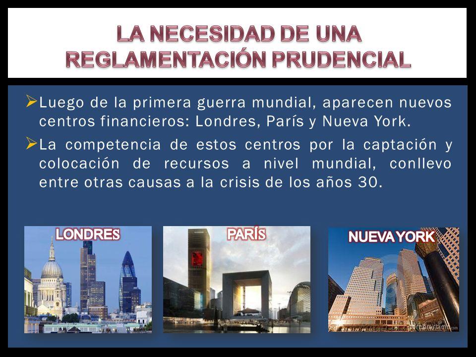 Luego de la primera guerra mundial, aparecen nuevos centros financieros: Londres, París y Nueva York. La competencia de estos centros por la captación