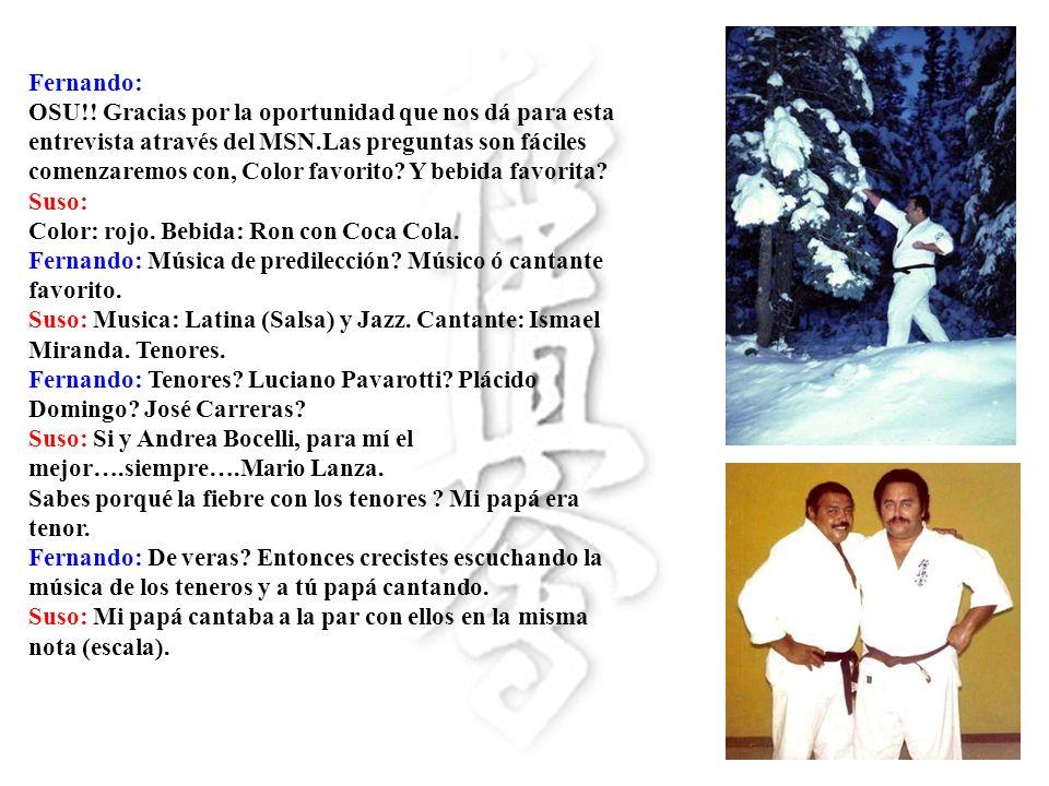 Fernando: Tiene fotos de Louis Delgado.Mike Stone or Ed Parker Sr..