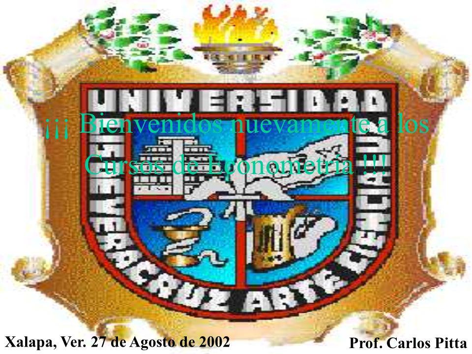 Facultad de Economía Primera Clase del Curso Econometría II.