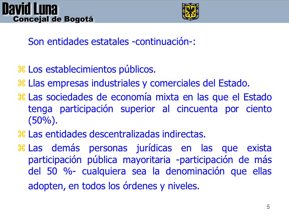 36 5.2.1.Requisitos Comunes al Ejercicio de las Potestades Unilaterales no Sancionatorias.
