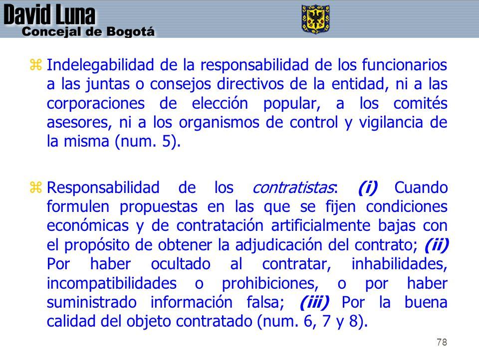 78 zIndelegabilidad de la responsabilidad de los funcionarios a las juntas o consejos directivos de la entidad, ni a las corporaciones de elección pop