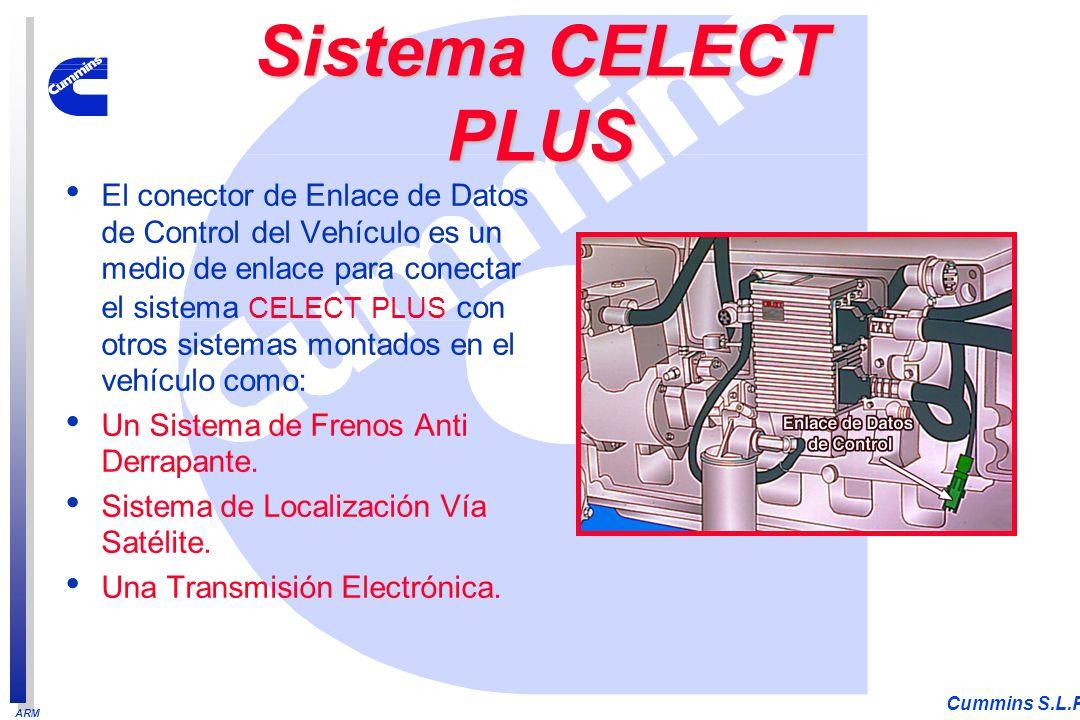 ARM Cummins S.L.P. El conector de Enlace de Datos de Control del Vehículo es un medio de enlace para conectar el sistema CELECT PLUS con otros sistema
