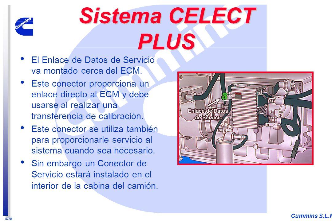 ARM Cummins S.L.P. El Enlace de Datos de Servicio va montado cerca del ECM. Este conector proporciona un enlace directo al ECM y debe usarse al realiz
