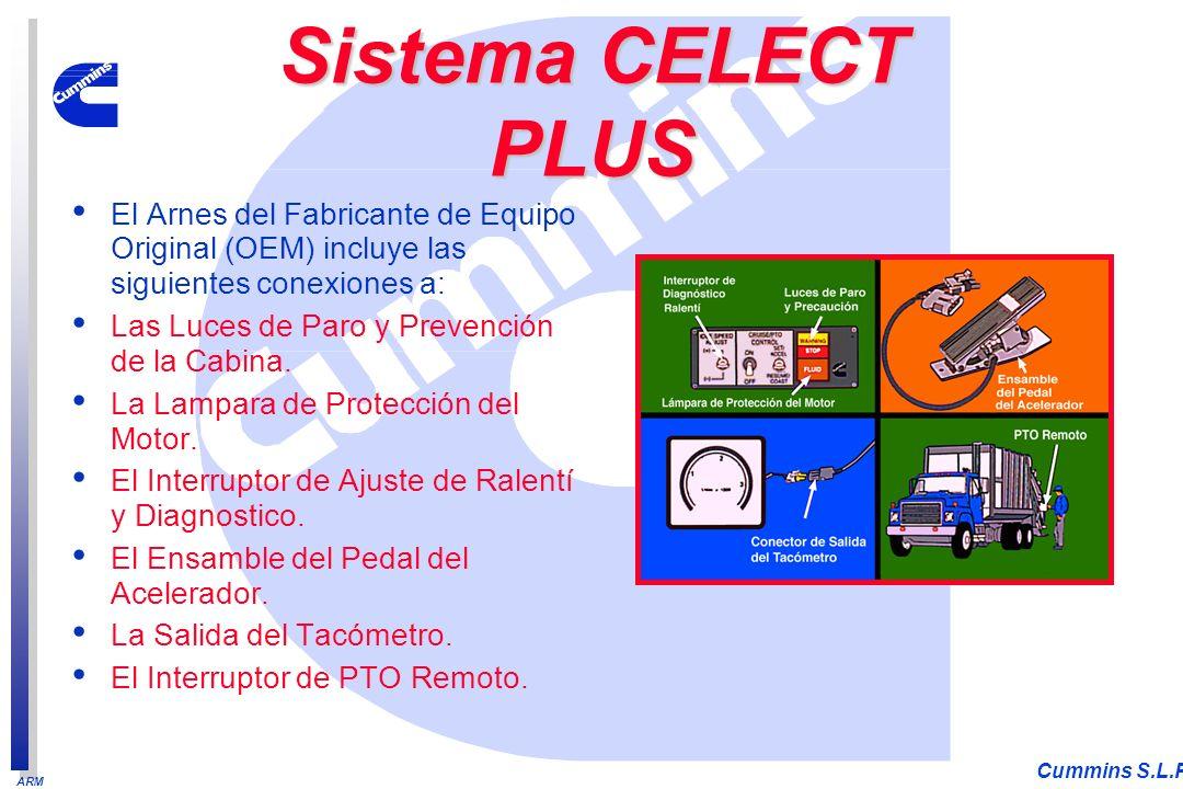 ARM Cummins S.L.P. El Arnes del Fabricante de Equipo Original (OEM) incluye las siguientes conexiones a: Las Luces de Paro y Prevención de la Cabina.