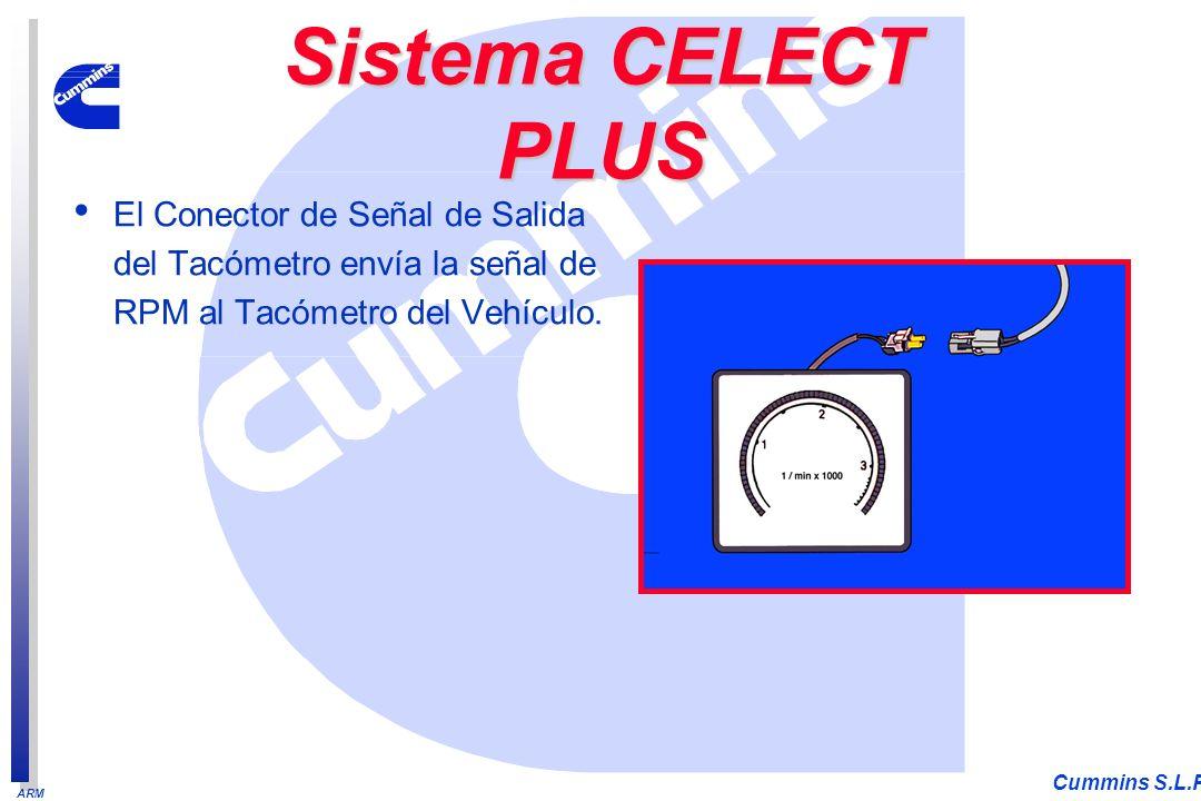 ARM Cummins S.L.P. El Conector de Señal de Salida del Tacómetro envía la señal de RPM al Tacómetro del Vehículo. Sistema CELECT PLUS