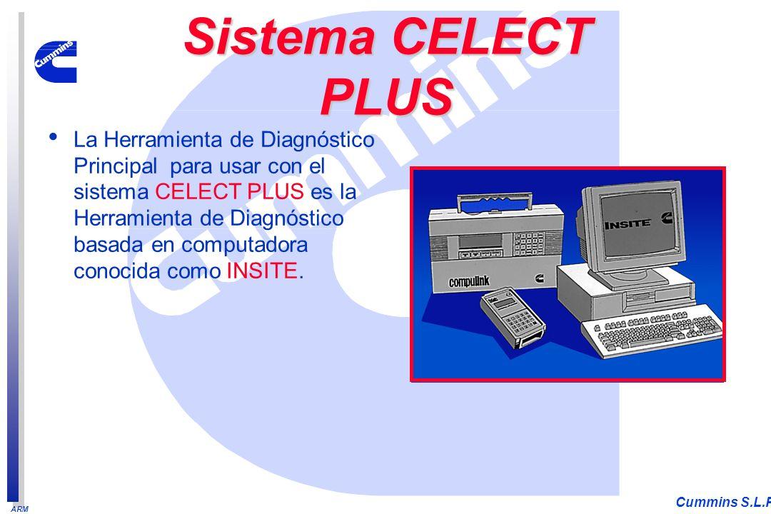 ARM Cummins S.L.P. La Herramienta de Diagnóstico Principal para usar con el sistema CELECT PLUS es la Herramienta de Diagnóstico basada en computadora
