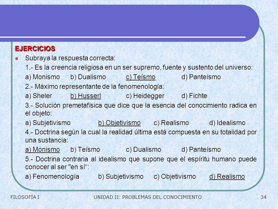 PLATÓN HEIDEGGER SCHELLING SCHELER HUSSERL HEGELGORGIAS FILOSOFÍA IUNIDAD II: PROBLEMAS DEL CONOCIMIENTO33