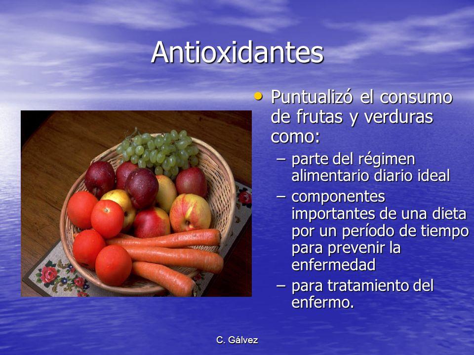 C. Gálvez Régimen natural, completo, y nutritivo Subrayó la importancia de un régimen alimentario natural y sencillamente preparado consistente de cer