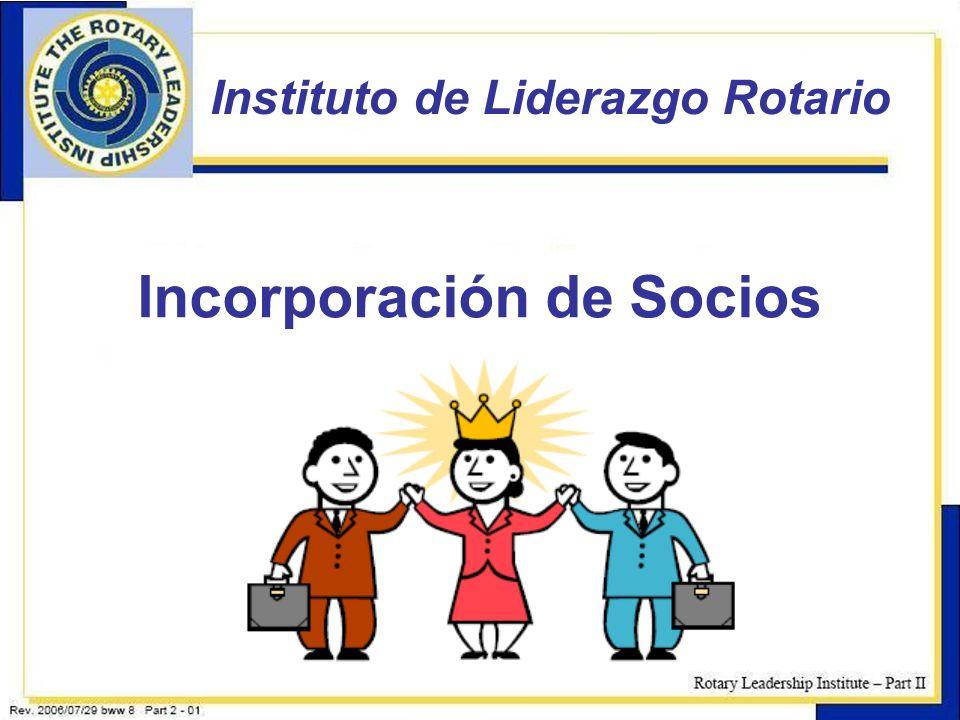 13 Instituto de Liderazgo Rotario Incorporación de Socios