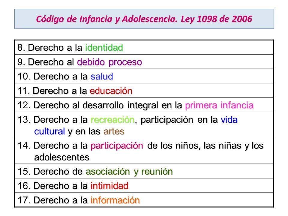 ADEMAS SE DEBE ASEGURAR POR MANDATO DE LA LEY DE INFANCIA ARTÍCULO 162.