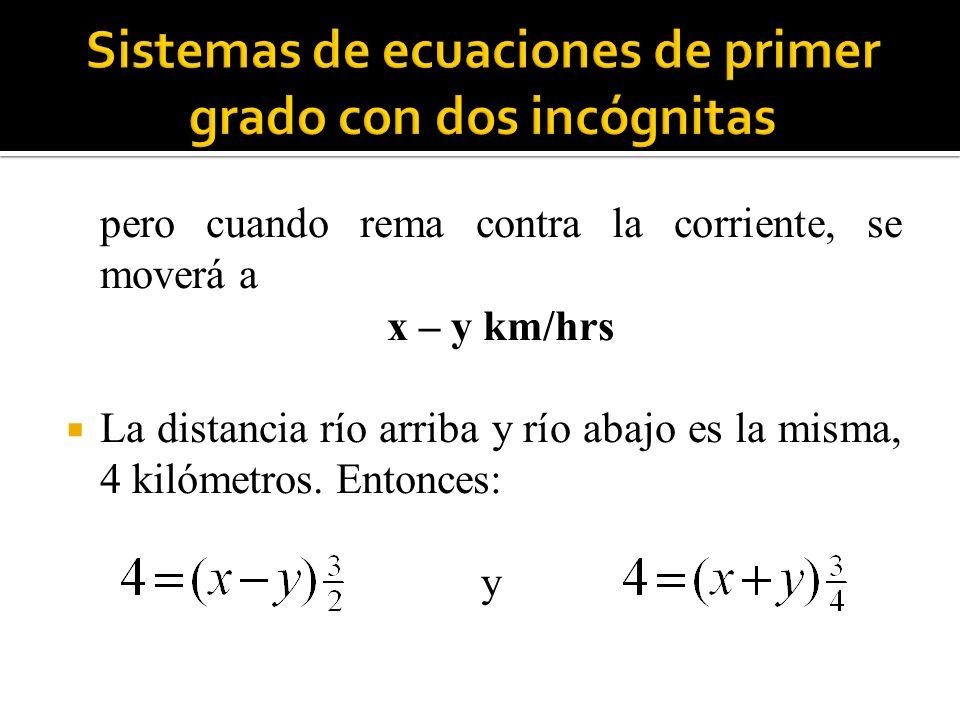 Si multiplicamos la primera ecuación por 2 y la segunda por 4, para eliminar los denominadores, tendremos.