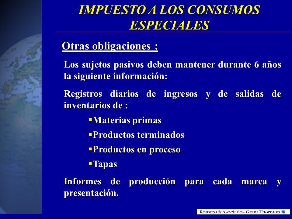 Informes trimestrales : Los fabricantes deben remitir un informe trimestral al SRI del movimiento de inventarios de materia prima y de los productos t
