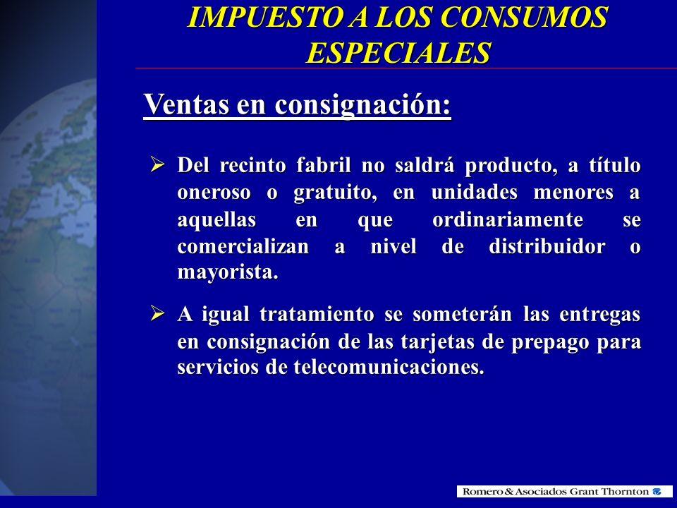 Ventas en consignación: Las ventas en consignación están sujetas al pago del ICE. Las ventas en consignación están sujetas al pago del ICE. Los produc