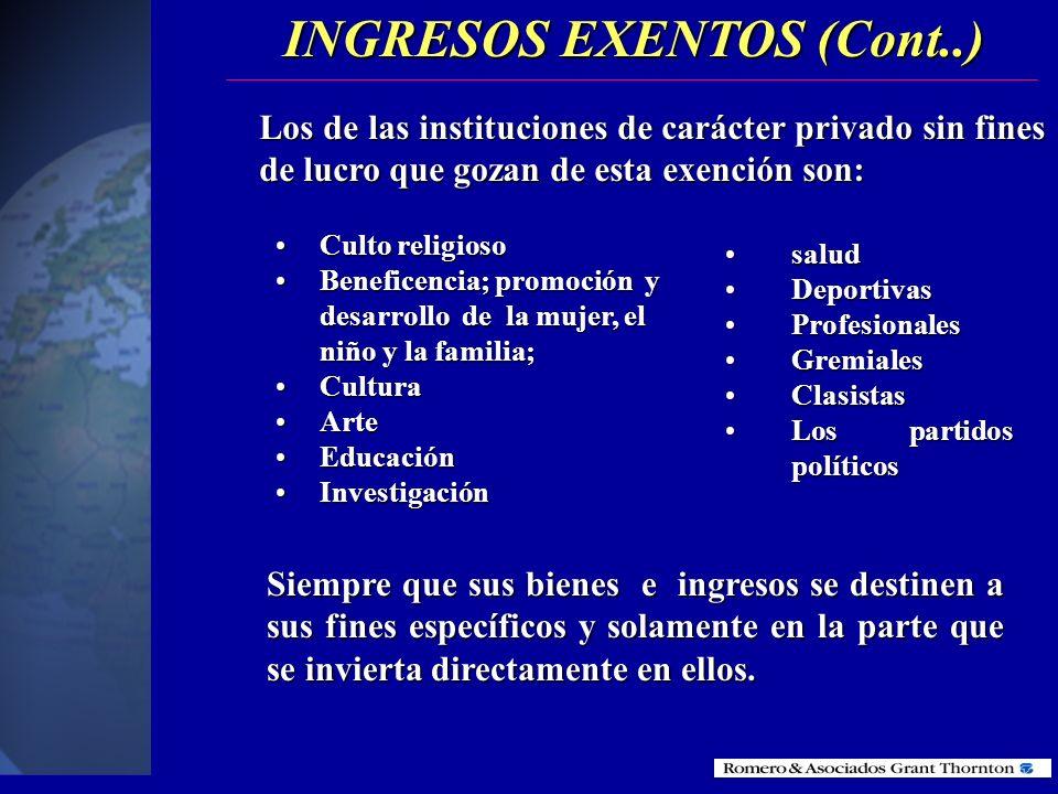 5.Los de las instituciones de carácter privado sin fines de lucro legalmente constituidas INGRESOS EXENTOS (Cont..) Las instituciones sin fines de luc