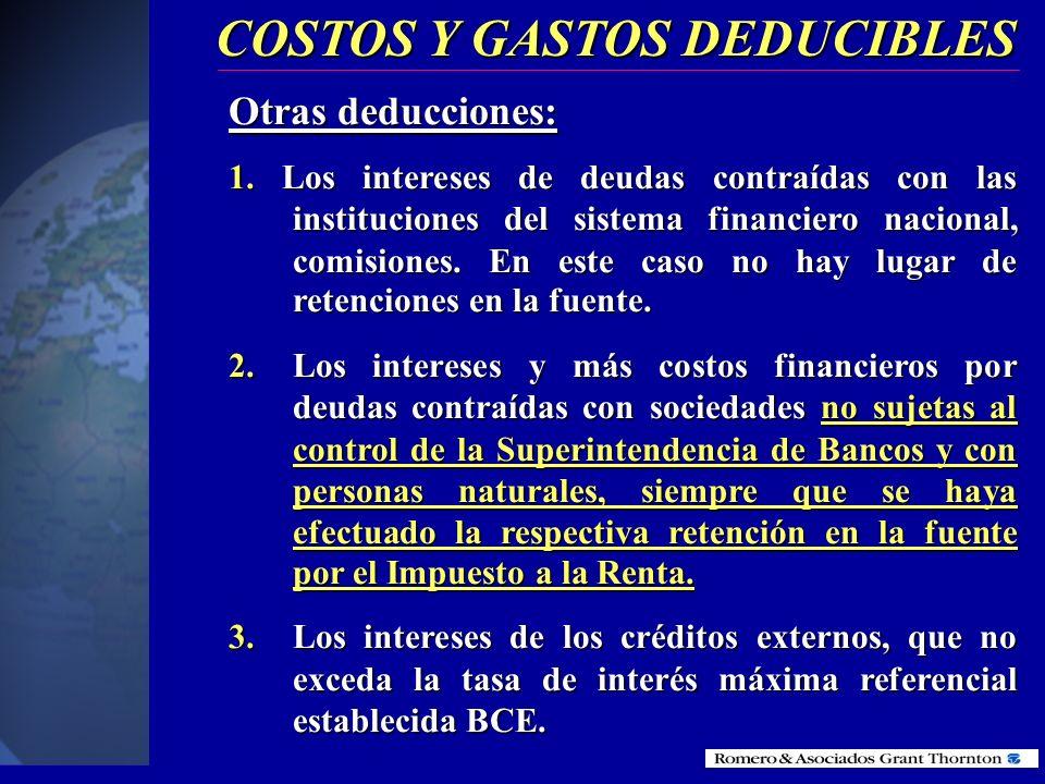 COSTOS Y GASTOS DEDUCIBLES Reembolso de gastos: No constituyen ingresos gravados de los contribuyentes y no están sujetos a retención en la fuente los