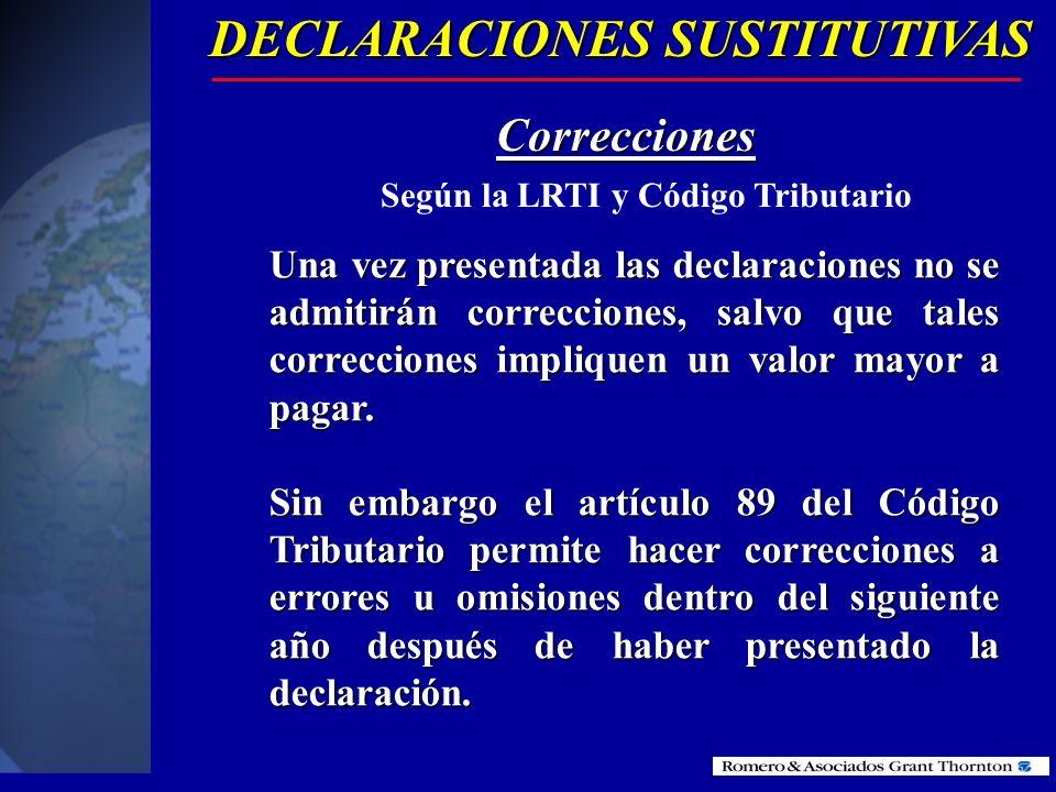 La declaración hace responsable al declarante y, en su caso, al contador que firme la declaración por la exactitud y veracidad de los datos que contie