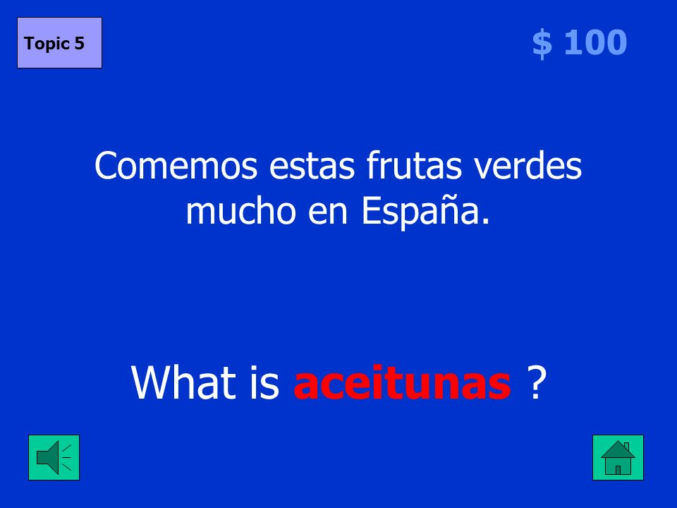 Deben _______ la verdad. To tell What is decir $ 500 Topic 4