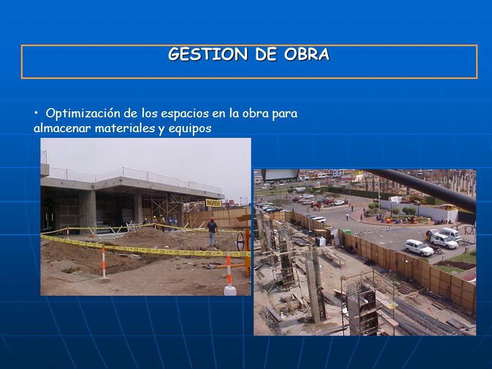 GESTION DE OBRA Optimización de los espacios en la obra para almacenar materiales y equipos