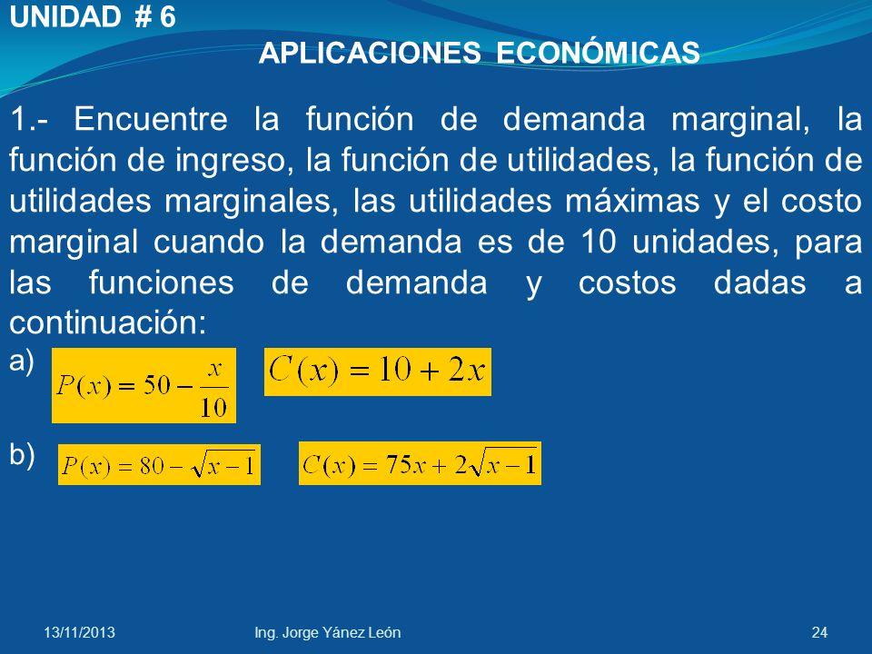 MATEMÁTICA II ENVÍO DE LAS ACTIVIDADES DE LA UNIDAD # 6 Para el las Actividades de la Unidad # 6 deberá acceder a la asignatura en la Plataforma www.educacue.net DESCARGAR, DESARROLLAR y ESCANEAR EN FORMATO PDF, y; ENVIAR AL PROFESOR HASTA LAS 20h00 DEL 25 DE JUNIO DE 2011www.educacue.net 13/11/201323Ing.