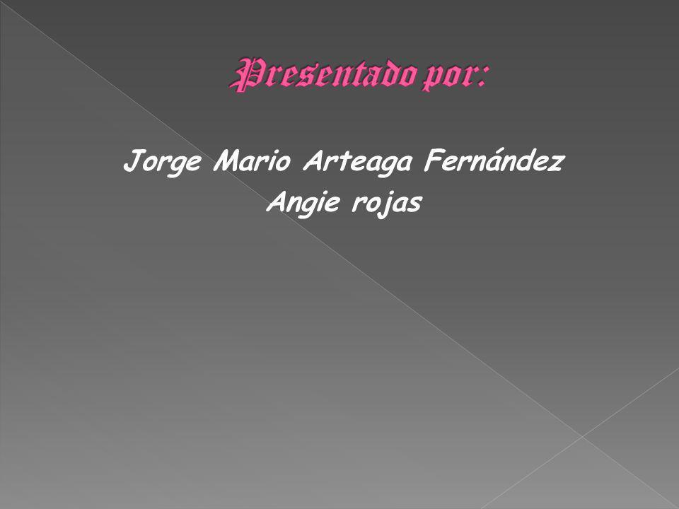 Jorge Mario Arteaga Fernández Angie rojas