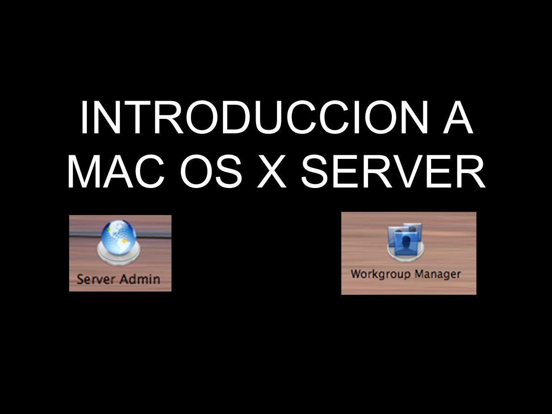 INTRODUCCION A MAC OS X SERVER