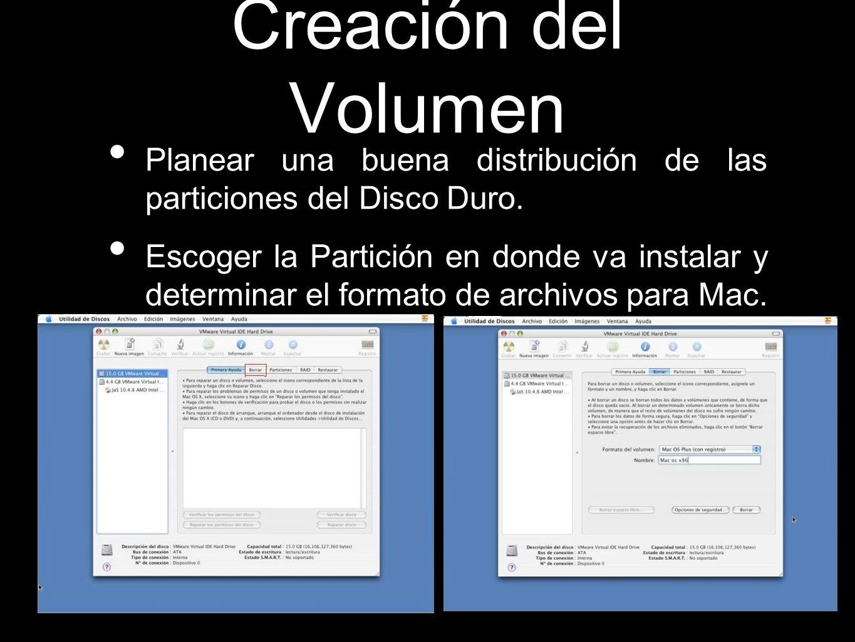 Creación del Volumen Planear una buena distribución de las particiones del Disco Duro. Escoger la Partición en donde va instalar y determinar el forma