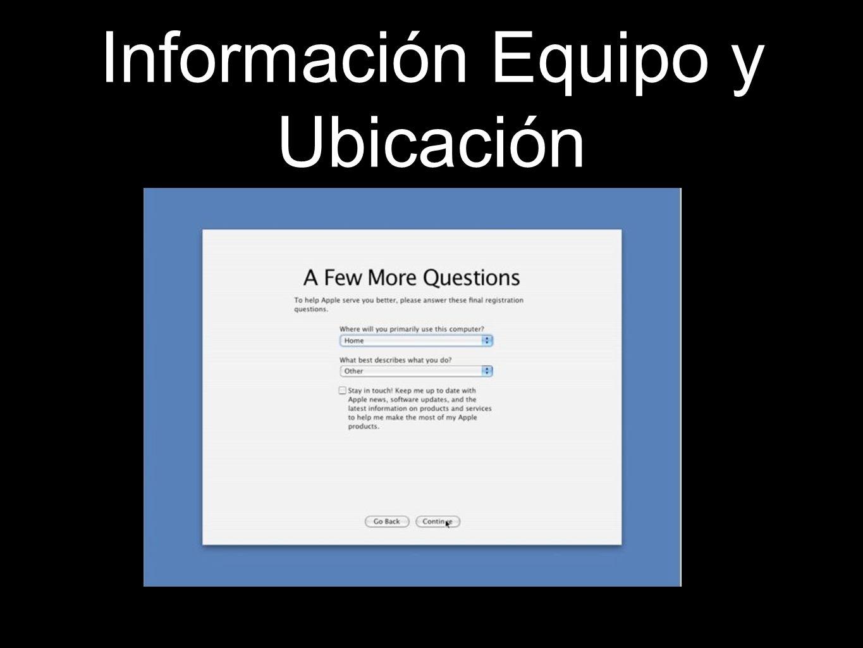 Información Equipo y Ubicación